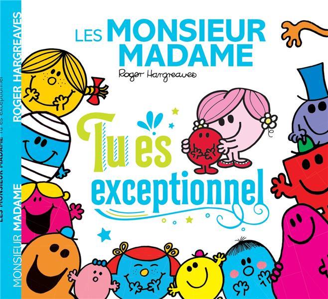 LES MONSIEUR MADAME  -  TU ES EXCEPTIONNEL