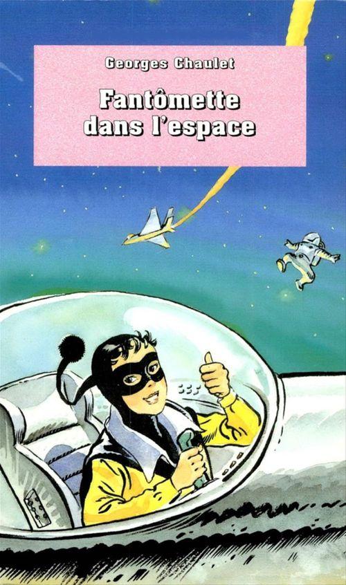 Fantômette dans l'espace - tome 34