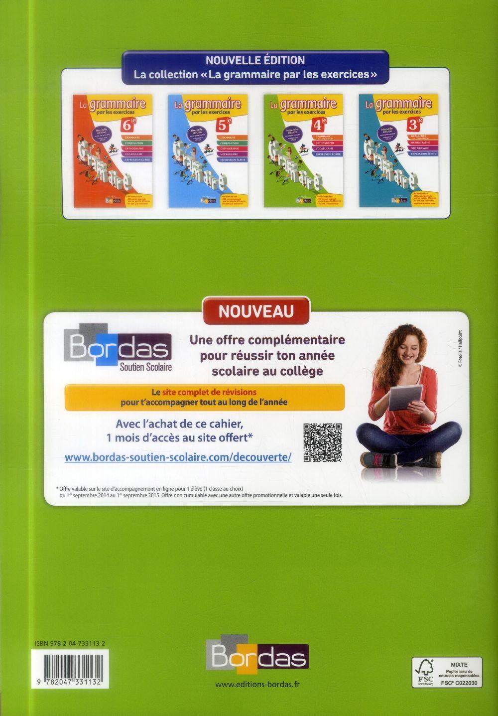 Les cahiers de français Bordas ; la grammaire par les exercices ; 4e (édition 2014)
