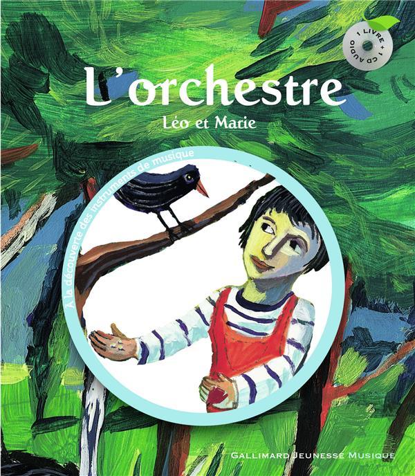 L'Orchestre (Leo Et Marie)