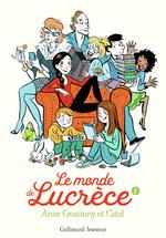 Le monde de Lucrèce T.2  - Anne Goscinny - Catel
