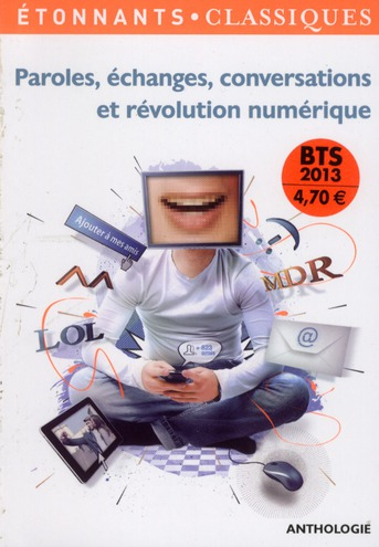 Paroles, Echanges, Conversations Et Revolution Numerique