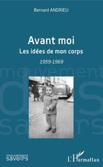Vente Livre Numérique : Avant moi  - Bernard Andrieu
