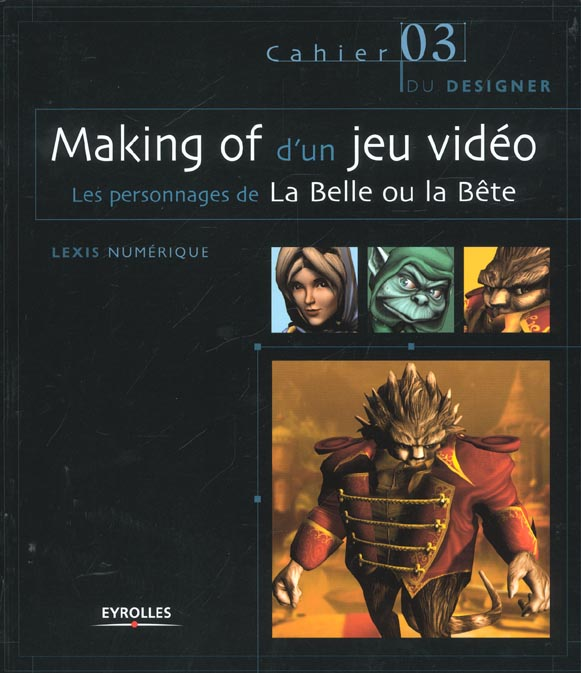 Making of d'un jeu video. les personnages de