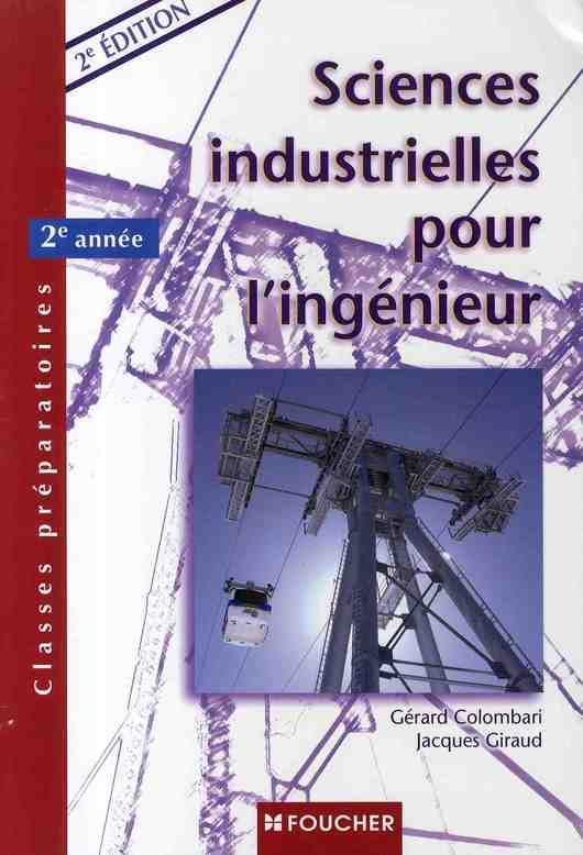 Sciences Industrielles Pour L'Ingenieur ; Classes Preparatoires 2eme Annee