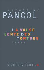 Vente Livre Numérique : La Valse lente des tortues  - Katherine Pancol