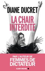 Vente EBooks : La Chair interdite  - Diane Ducret