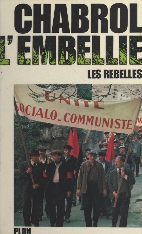 Les rebelles (3). L'embellie