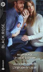 Vente EBooks : Un bébé à choyer - L'imprudente cavale  - Janice Kay Johnson - Regan Black