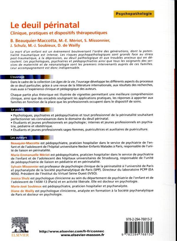 Le deuil périnatal ; clinique, pratiques et dispositifs thérapeutiques