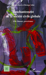 Vente Livre Numérique : L'enchantement de la societe civile globale  - Bernard Hours - Monique Selim