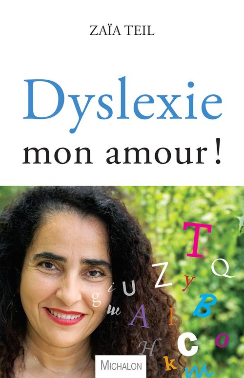 Dyslexie mon amour !