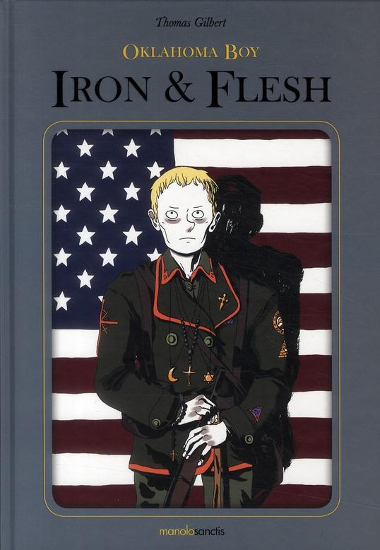 Oklahoma boy t.2 ; Iron and Flesh