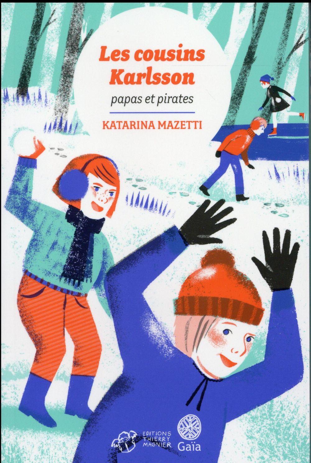 Les cousins Karlsson T.6 ; papas et pirates