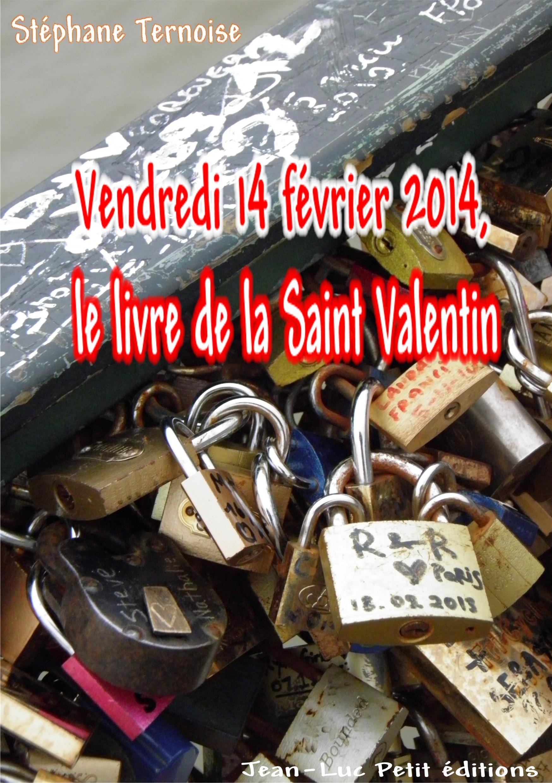 Vendredi 14 février 2014, le livre de la Saint Valentin
