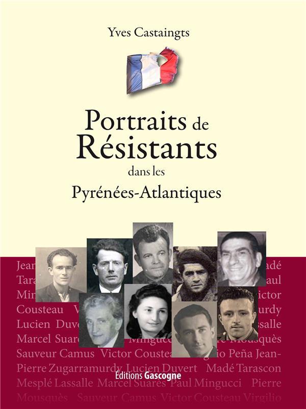 Portraits de resistants dans les Pyrénées-Atlantiques