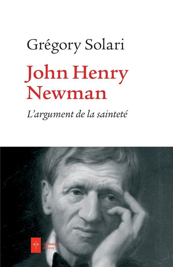 John Henry Newman ; l'argument de la sainteté