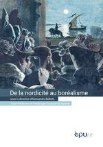 De la nordicité au boréalisme  - Frédérique Toudoire-Surlapierre - Alessandra Ballotti - Claire Mckeown