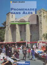 Vente EBooks : Promenade dans Alès  - Alain André