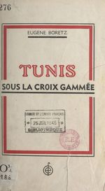 Tunis sous la croix gammée