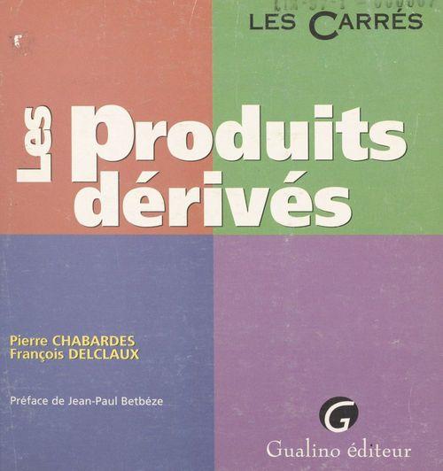 Les produits derives