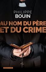 Vente EBooks : Au nom du père et du crime  - Philippe BOUIN
