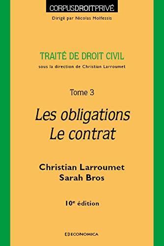 Droit civil t.3 : les obligations, le contrat (10e édition)