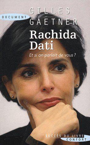 Rachida Dati ; et si on parlait de vous ?