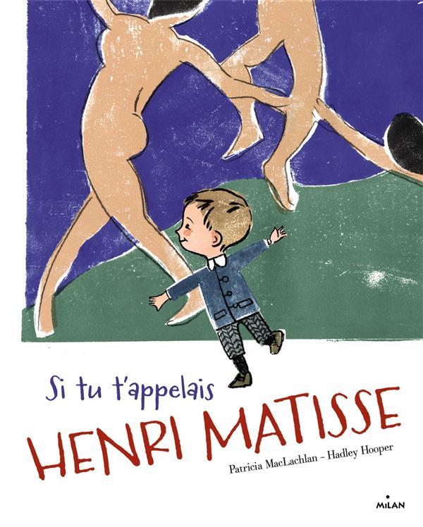 Si tu t'appelais Henri Matisse