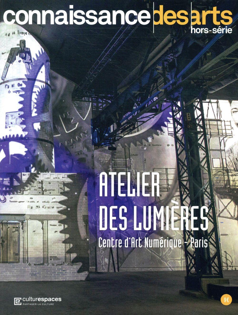 CONNAISSANCE DES ARTS  -  L'ATELIER DES LUMIERES