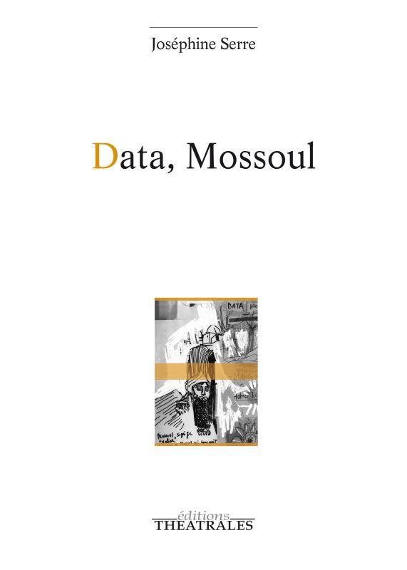 Data, Mossoul