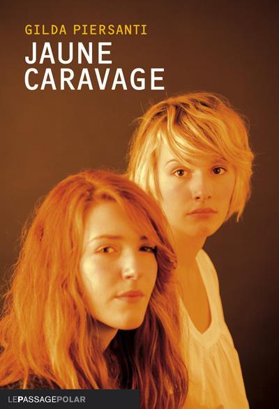 Jaune Caravage