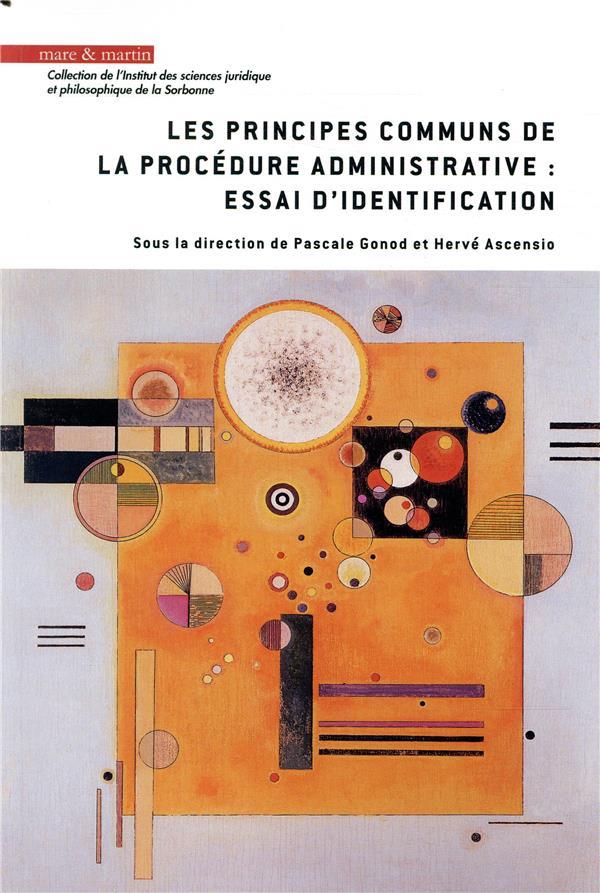 Les principes communs de la procédure administrative : essai d'identification