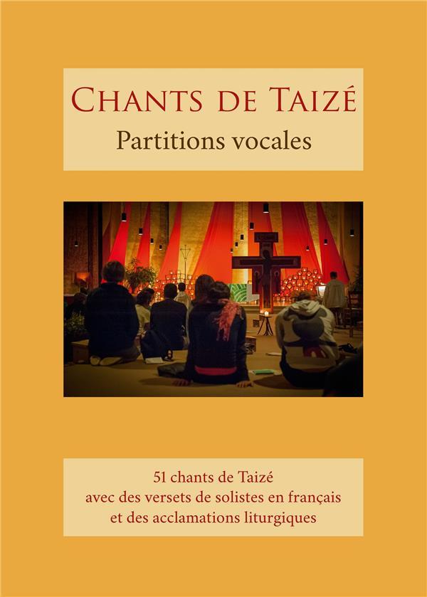 Chants de Taizé ; partitions vocales