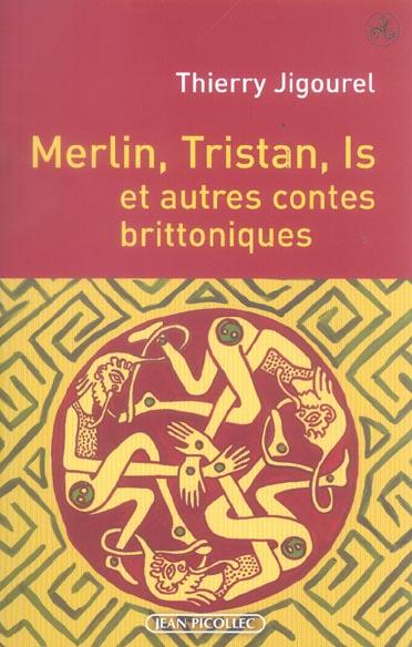 Merlin, tristan, is et autres contes brittoniques