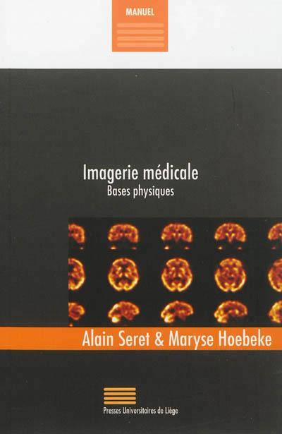 Imagerie médicale ; bases physiques