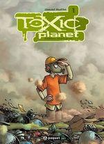 Toxic Planet 1  - David Ratte
