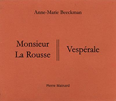 monsieur La Rousse ; vespérale