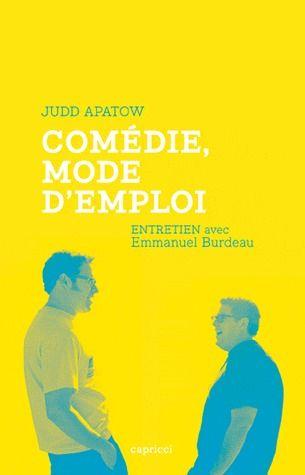 Comédie, mode d'emploi ; entretien avec Emmanuel Burdeau