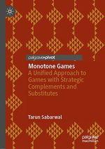 Monotone Games  - Tarun Sabarwal