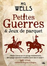 Petites Guerres et Jeux de parquet  - H.G. Wells - Herbert George Wells