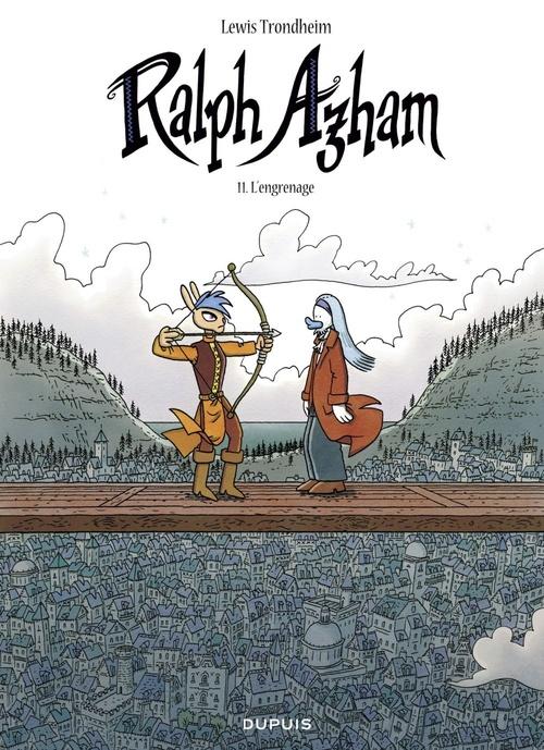 Ralph Azham T.11 ; l'engrenage