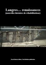 Vente Livre Numérique : Langres... renaissances  - Ouvrage COLLECTIF