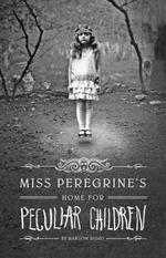 Vente EBooks : Miss Peregrine's Home for Peculiar Children  - Ransom Riggs