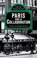 Vente Livre Numérique : Paris dans la Collaboration  - Cécile Desprairies