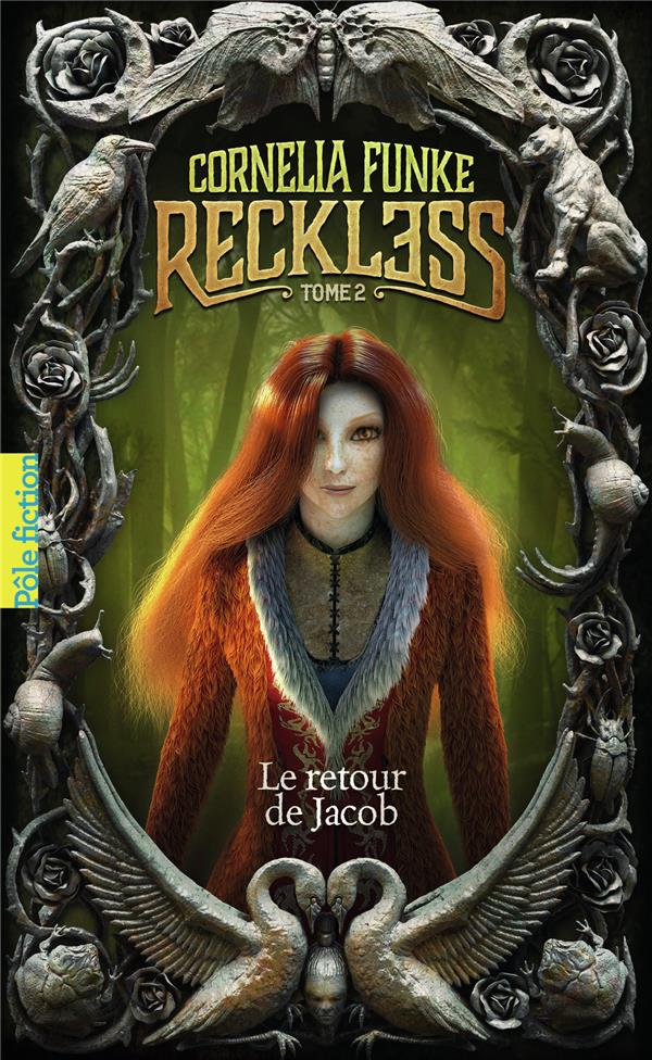 Reckless T.2 ; le retour de Jacob