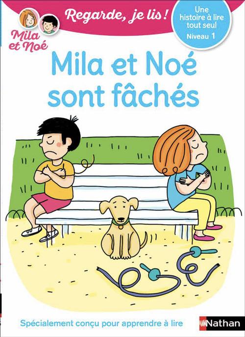 Regarde, je lis ! ; Mila et Noé sont fâchés ; niveau 1