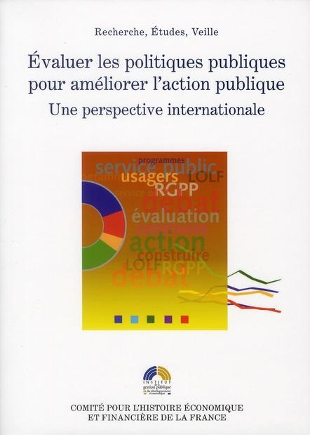 Evaluer Les Politiques Pour Ameliorer L'Action Publique, Une Perspective Internationale
