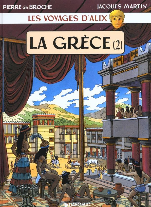 Les voyages d'Alix ; la Grèce t.2