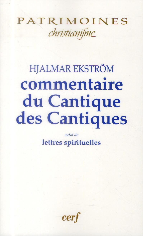 Commentaires du cantique des cantiques de Hjalmar Ekström (1885-1962) ; lettres spirituelles